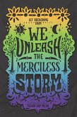 We Unleash the Merciless Storm (eBook, ePUB)