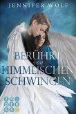 Berührt von himmlischen Schwingen / Die Engel Bd.1 (eBook, ePUB)