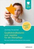 Qualitätsindikatoren und -aspekte für die Altenpflege (eBook, ePUB)
