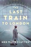 The Last Train to London (eBook, ePUB)