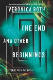 The End and Other Beginnings (eBook, ePUB)