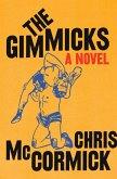 The Gimmicks (eBook, ePUB)