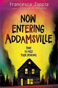 Now Entering Addamsville (eBook, ePUB) - Zappia, Francesca