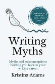 Writing Myths (The Write Mindset, #1) (eBook, ePUB)