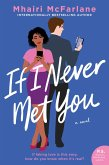If I Never Met You (eBook, ePUB)