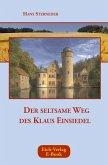 Der seltsame Weg des Klaus Einsiedel (eBook, ePUB)