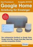 Das Praxisbuch Google Home - Anleitung für Einsteiger (Ausgabe 2019/20) (eBook, PDF)