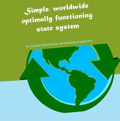 Simple, worldwide optimally functioning state system (eBook, ePUB)
