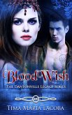 BloodWish (The Dantonville Legacy Series, #4) (eBook, ePUB)