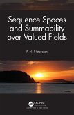 Sequence Spaces and Summability over Valued Fields (eBook, PDF)