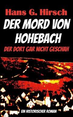 Der Mord von Hohebach (eBook, ePUB)