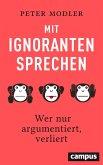Mit Ignoranten sprechen (eBook, ePUB)