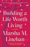 Building a Life Worth Living (eBook, ePUB)