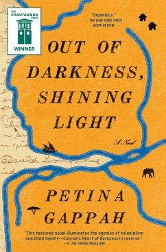Out of Darkness, Shining Light (eBook, ePUB) - Gappah, Petina
