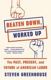 Beaten Down, Worked Up (eBook, ePUB)