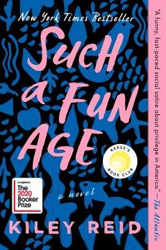 Such a Fun Age (eBook, ePUB) - Reid, Kiley