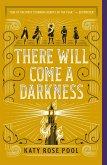 There Will Come a Darkness (eBook, ePUB)