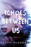 Echoes Between Us (eBook, ePUB)