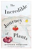 The Incredible Journey of Plants (eBook, ePUB)