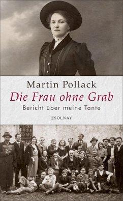 Die Frau ohne Grab (eBook, ePUB) - Pollack, Martin