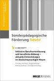 Inklusive Berufsorientierung und berufliche Bildung - aktuelle Entwicklungen im deutschsprachigen Raum (eBook, PDF)