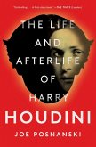 The Life and Afterlife of Harry Houdini (eBook, ePUB)