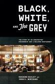 Black, White, and The Grey (eBook, ePUB)