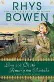 Love and Death Among the Cheetahs (eBook, ePUB)