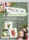 Trick 17 - Garten & Balkon (Mängelexemplar)