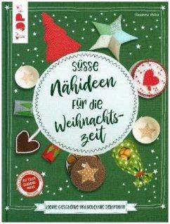 Süße Nähideen für die Weihnachtszeit (Mängelexemplar) - Wicke, Susanne