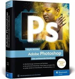 Adobe Photoshop - Mühlke, Sibylle;Gause, Monika