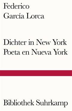 Dichter in New York. Poeta en Nueva York - García Lorca, Federico