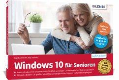 Windows 10 für Senioren - Baumeister, Inge;Schmid, Anja