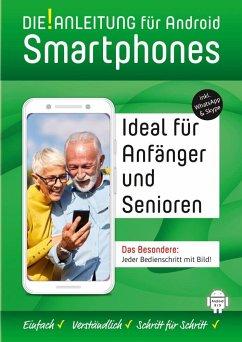 DIE ANLEITUNG für Smartphones mit Android 8/9 +10 - Oestreich, Helmut