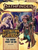 Pathfinder Adventure Path: The Show Must Go On (Extinction Curse 1 of 6) (P2)