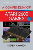 A Compendium of Atari 2600 Games - Volume One