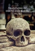 Traditions of Death and Burial (eBook, ePUB)