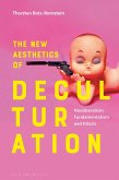The New Aesthetics of Deculturation (eBook, PDF)