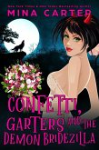 Confetti, Garters And The Demon Bridezilla (The Dramatic Life of a Demon Princess, #3) (eBook, ePUB)