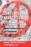 Contemporary Anarchist Criminology (eBook, ePUB)