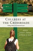 Colleges at the Crossroads (eBook, ePUB)