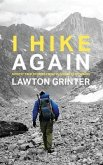 I Hike Again (eBook, ePUB)