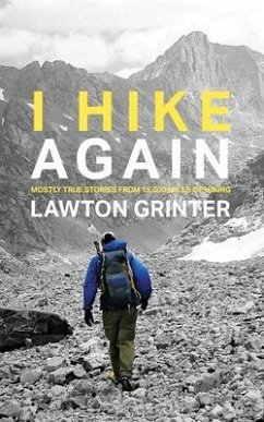 I Hike Again (eBook, ePUB) - Grinter, Lawton