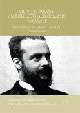 Vilfredo Pareto: An Intellectual Biography Volume I