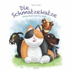 Die Schmatzekatze auf der Suche nach dem Miau - Zach, Bastian