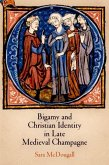 Bigamy and Christian Identity in Late Medieval Champagne (eBook, ePUB)