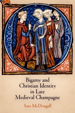 Bigamy and Christian Identity in Late Medieval Champagne (eBook, ePUB) - McDougall, Sara