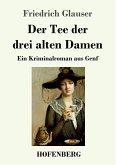Der Tee der drei alten Damen