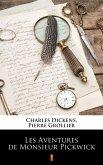Les Aventures de Monsieur Pickwick (eBook, ePUB)