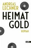 Heimatgold (eBook, ePUB)